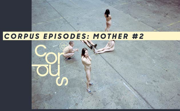Corpus Episodes: Mother #2